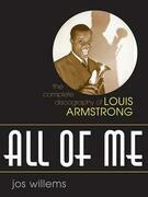 All of Me: The Complete Discography of Louis Armstrong