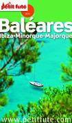 Baléares 2014 Petit Futé (avec cartes, photos + avis des lecteurs)