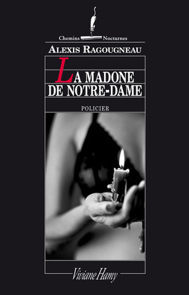 La Madone de Notre-Dame