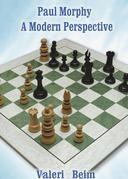 Paul Morphy: A Modern Perspective
