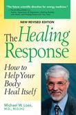 The Healing Response: How to Help Your Body Heal Itself