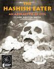 The Hashish Eater: An Apocalypse Of Evil