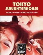 Tokyo Slaughterhouse