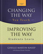 Changing the Way You Teach, Improving the Way Students Learn