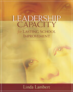 Leadership Capacity for Lasting School Improvement