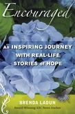 Encouraged: A Six-Week Study with Real-Life Stories of Inspiration