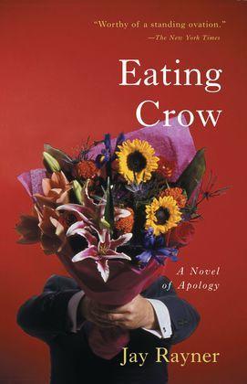 Eating Crow: A Novel