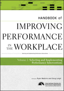 Handbook of Improving Performance in the Workplace, The Handbook of Selecting and Implementing Performance Interventions