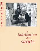 La fabrication des saints