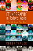 Ethnography in Today's World: Color Full Before Color Blind