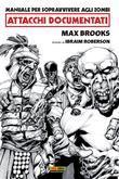Manuale per sopravvivere agli zombi: attacchi documentati