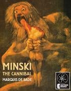 Minski The Cannibal
