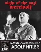 Night Of The Nazi Werewolf: 6 Keynote Speeches 1939-41