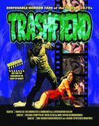Trashfiend: Disposable Horror Fare of the 1960s & 1970s