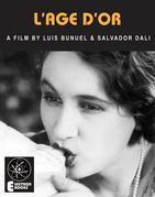 L'Age D'Or: A Film By Luis Bunuel & Salvador Dali