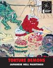 Torture Demons: Japanese Hell Paintings