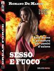 Chris Lupo: sesso e fuoco