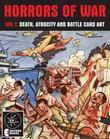 Horrors Of War (Volume 1): Death, Atrocity And Battle Card Art