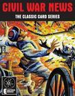 Civil War News: The Classic Card Series