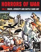 Horrors Of War (Volume 2): Death, Atrocity And Battle Card Art