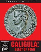 CALIGULA: BEAST OF ROME
