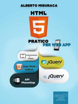 HTML5 Pratico per Web App