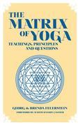 The Martix of Yoga: Teachings, principles and Questions