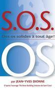 S.O.S. OS: Des OS Solides a Tout Age
