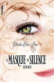 Le Masque du Silence - Livre Deux