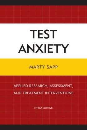 Test Anxiety: Applied Research, Assessment, and Treatment Interventions
