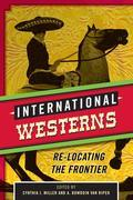 International Westerns: Re-Locating the Frontier