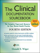 The Clinical Documentation Sourcebook: The Complete Paperwork Resource for Your Mental Health Practice