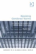 Resisting Gendered Norms: Civil Society, the Juridical and Political Space in Cambodia