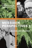 Messiaen Perspectives
