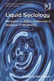 Liquid Sociology: Metaphor in Zygmunt Bauman's Analysis of Modernity