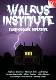 Walrus Institute : l'anthologie interdite