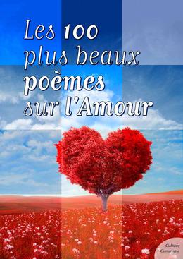 Les cent plus beaux poèmes sur l'Amour