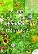 Les 100 plus beaux poèmes sur les fleurs