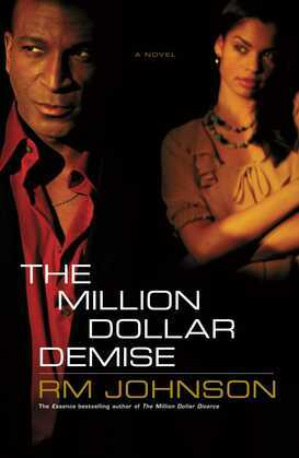 The Million Dollar Demise: A Novel