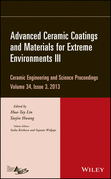 Advanced Ceramic Coatings and Materials for Extreme Environments III: Ceramic Engineering and Science Proceedings, Volume 34 Issue 3