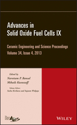 Advances in Solid Oxide Fuel Cells IX: Ceramic Engineering and Science Proceedings, Volume 34 Issue 4