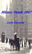 Milano: natale 1847