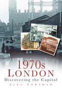 1970s London: Discovering the Capital