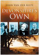 The Devonshire's Own: School Life in Post-War Britain