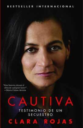 Cautiva (Captive): Testimonio de un secuestro