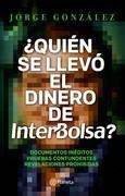 Quien se llevó el dinero de Interbolsa