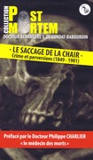 le Saccage de la Chair