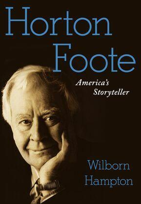 Horton Foote: America's Storyteller