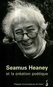 Seamus Heaney et la création poétique