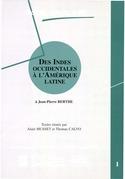 Des Indes occidentales à l'Amérique Latine. Volume 1